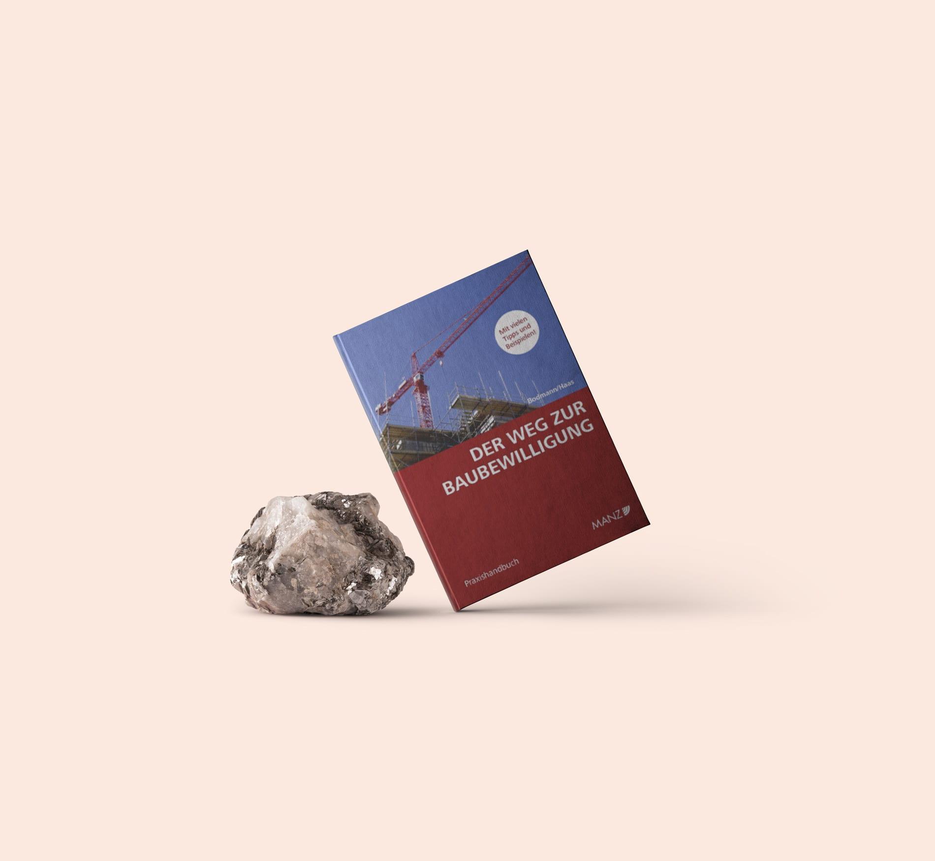 """Neues Praxishandbuch """"Der Weg zur Baubewilligung"""" von RA Bodmann"""